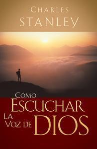 Libro CÓMO ESCUCHAR LA VOZ DE DIOS