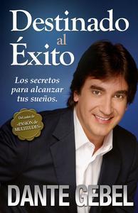 Libro DESTINADO AL ÉXITO