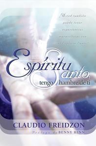 Libro ESPÍRITU SANTO, TENGO HAMBRE DE TI - EDICIÓN REVISADA