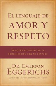 Libro EL LENGUAJE DE AMOR Y RESPETO