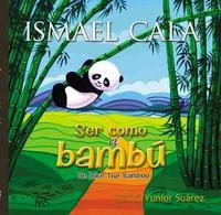 Libro SER COMO EL BAMBÚ - BILINGÜE