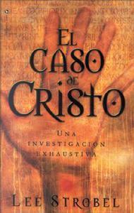 Libro EL CASO DE CRISTO