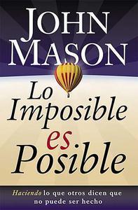 Libro LO IMPOSIBLE ES POSIBLE
