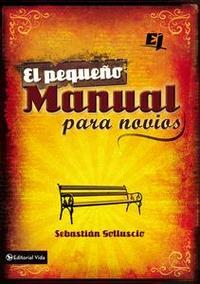 Libro EL PEQUEÑO MANUAL PARA NOVIOS