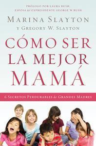Libro CÓMO SER LA MEJOR MAMÁ