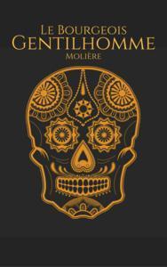 Libro LE BOURGEOIS GENTILHOMME (ENGLISH)