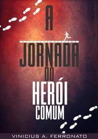 Libro A JORNADA DO HERÓI COMUM