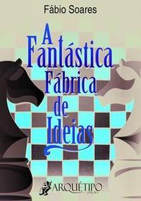 Libro A FANTÁSTICA FÁBRICA DE IDEIAS