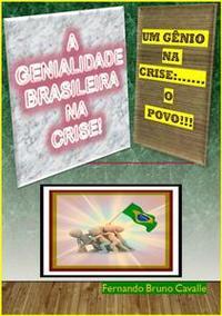 Libro A GENIALIDADE BRASILEIRA NA CRISE!