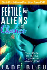 Libro FERTILE FOR ALIENS #1: CHANCE