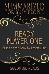 Libro SUMMARY: READY PLAYER ONE - SUMMARIZED FOR BUSY PEOPLE