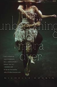 Libro THE UNBECOMING OF MARA DYER