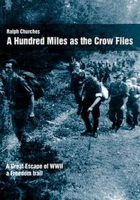 Libro A HUNDRED MILES AS THE CROW FLIES