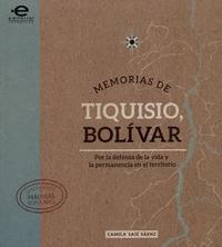 Libro MEMORIAS DE TIQUISIO, BOLÍVAR
