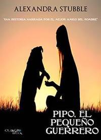 Libro PIPO, EL PEQUEÑO GUERRERO