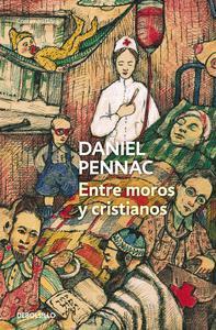 Libro ENTRE MOROS Y CRISTIANOS (MALAUSSÈNE 5)