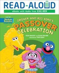 Libro GROVER AND BIG BIRD'S PASSOVER CELEBRATION