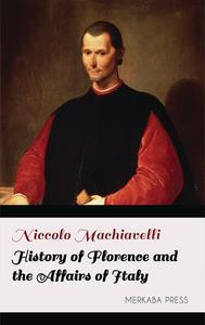 Libro HISTORY OF FLORENCE AND THE AFFAIRS OF ITALY