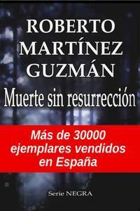 Libro MUERTE SIN RESURRECCIÓN (EVA SANTIAGO #1)