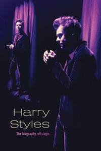 Libro HARRY STYLES: THE BIOGRAPHY, OFFSTAGE