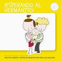 Libro ¡ESPERANDO AL HERMANITO!