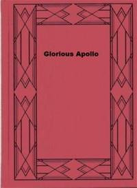 Libro GLORIOUS APOLLO
