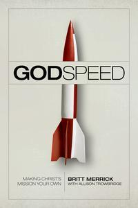 Libro GODSPEED: MAKING CHRIST'S MISSION YOUR OWN