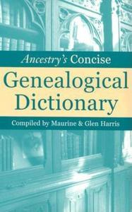 Libro ANCESTRY'S CONCISE GENEALOGICAL DICTIONARY