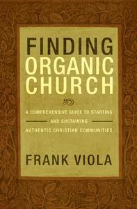 Libro FINDING ORGANIC CHURCH