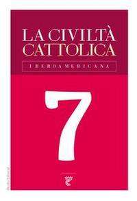 Libro LA CIVILTÀ CATTOLICA IBEROAMERICANA 7