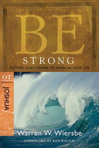 Libro BE STRONG (JOSHUA): PUTTING GOD'S POWER TO WORK IN YOUR LIFE