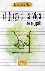 Libro EL JUEGO DE LA VIDA Y CÓMO JUGARLO