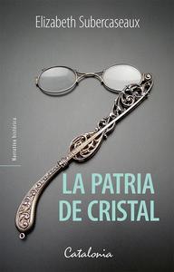 Libro LA PATRIA DE CRISTAL