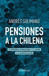 Libro PENSIONES A LA CHILENA