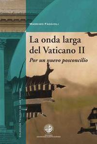 Libro LA ONDA LARGA DEL VATICANO II