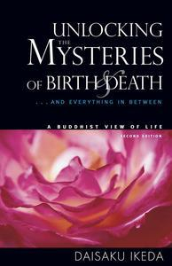 Libro UNLOCKING THE MYSTERIES OF BIRTH AND DEATH: A BUDDHIST VIEW OF LIFE