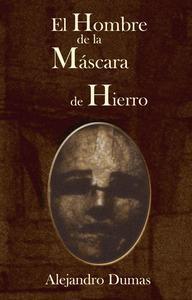 Libro EL HOMBRE DE LA MÁSCARA DE HIERRO