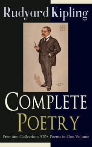 Libro COMPLETE POETRY OF RUDYARD KIPLING – PREMIUM COLLECTION: 570+ POEMS IN ONE VOLUME