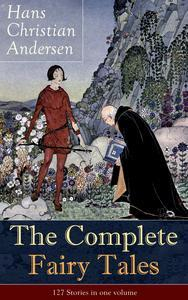 Libro THE COMPLETE FAIRY TALES OF HANS CHRISTIAN ANDERSEN: 127 STORIES IN ONE VOLUME