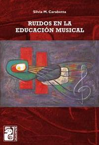Libro RUIDOS EN LA EDUCACIÓN MUSICAL