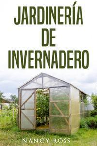 Libro JARDINERÍA DE INVERNADERO