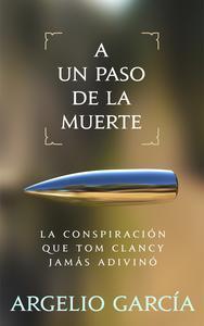 Libro A UN PASO DE LA MUERTE