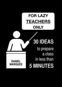 Libro FOR LAZY TEACHERS ONLY