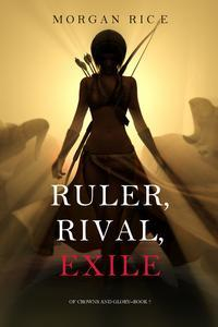 Libro RULER, RIVAL, EXILE (OF CROWNS AND GLORY—BOOK 7)
