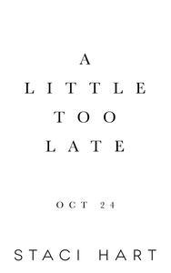 Libro A LITTLE TOO LATE