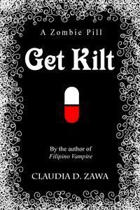 Libro GET KILT: A ZOMBIE PILL