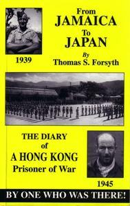 Libro FROM JAMAICA TO JAPAN: THE DIARY OF A HONG KONG PRISONER OF WAR