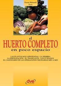 Libro EL HUERTO COMPLETO EN POCO ESPACIO
