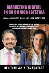 Libro MARKETING DIGITAL EN SU CLÍNICA ESTÉTICA