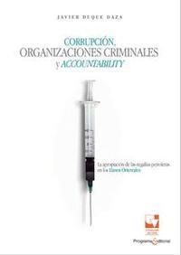 Libro CORRUPCIÓN, ORGANIZACIONES CRIMINALES Y ACCOUNTABILITY